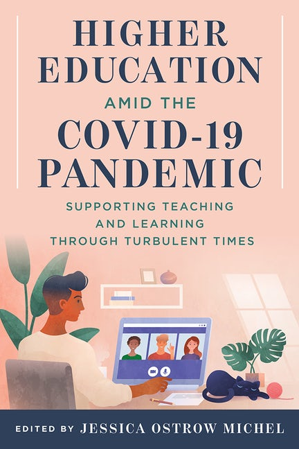 Higher Education amid the COVID-19 Pandemic